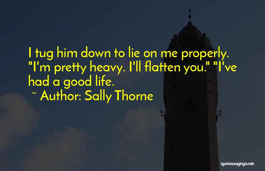 Sally Thorne Quotes 2046712