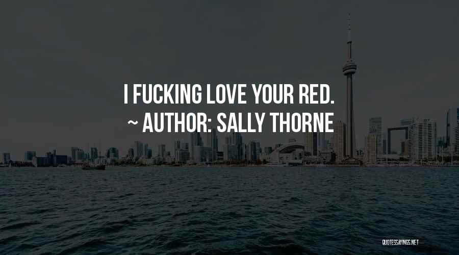 Sally Thorne Quotes 2116877