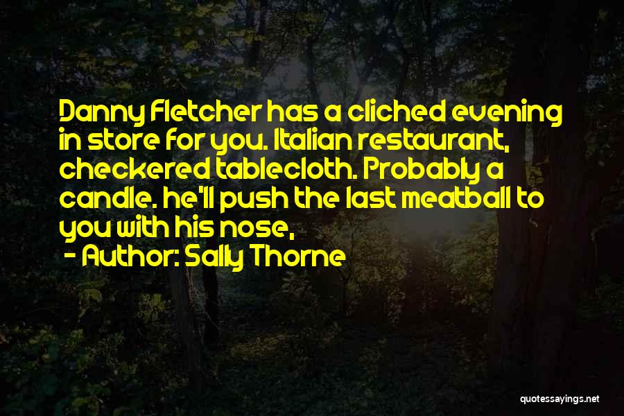 Sally Thorne Quotes 2145578