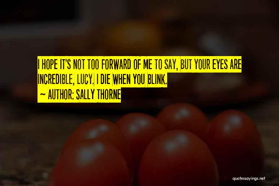 Sally Thorne Quotes 364444
