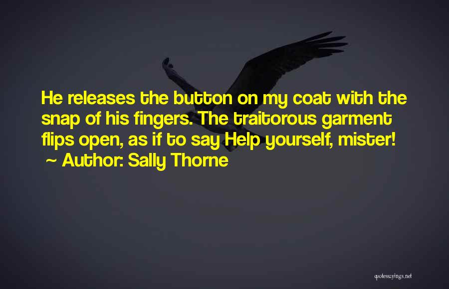 Sally Thorne Quotes 462184