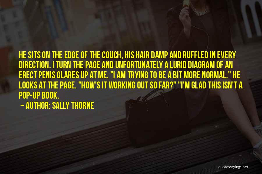 Sally Thorne Quotes 482232