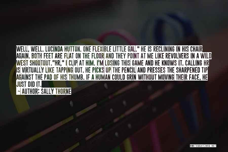 Sally Thorne Quotes 524105