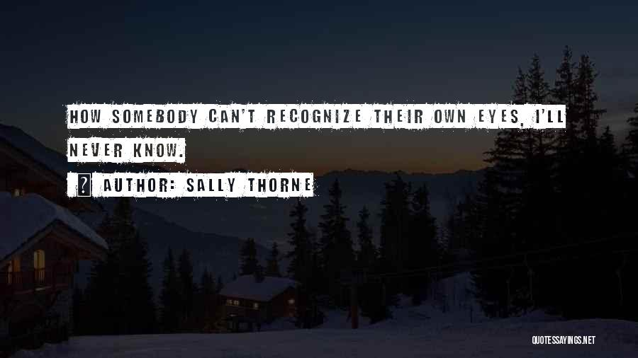 Sally Thorne Quotes 859635