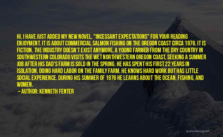Salmon Fishing Quotes By Kenneth Fenter