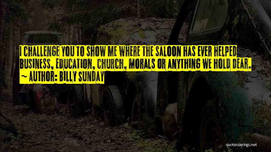 Saloon Quotes By Billy Sunday