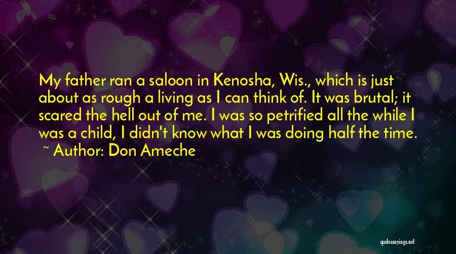 Saloon Quotes By Don Ameche