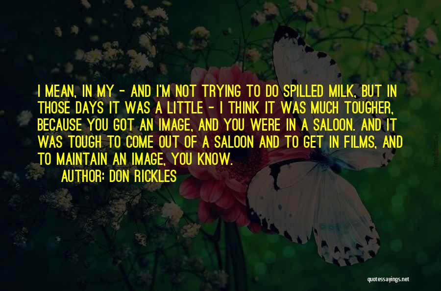 Saloon Quotes By Don Rickles