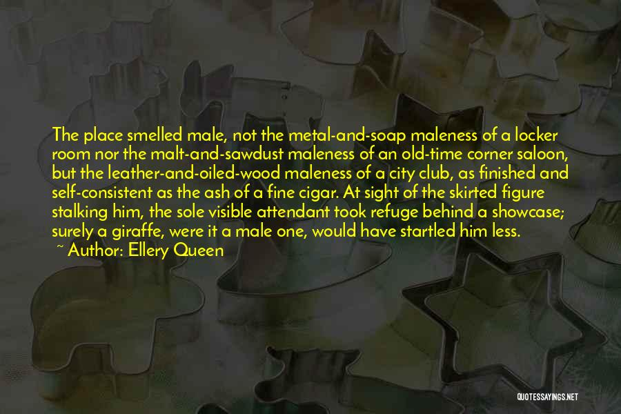 Saloon Quotes By Ellery Queen
