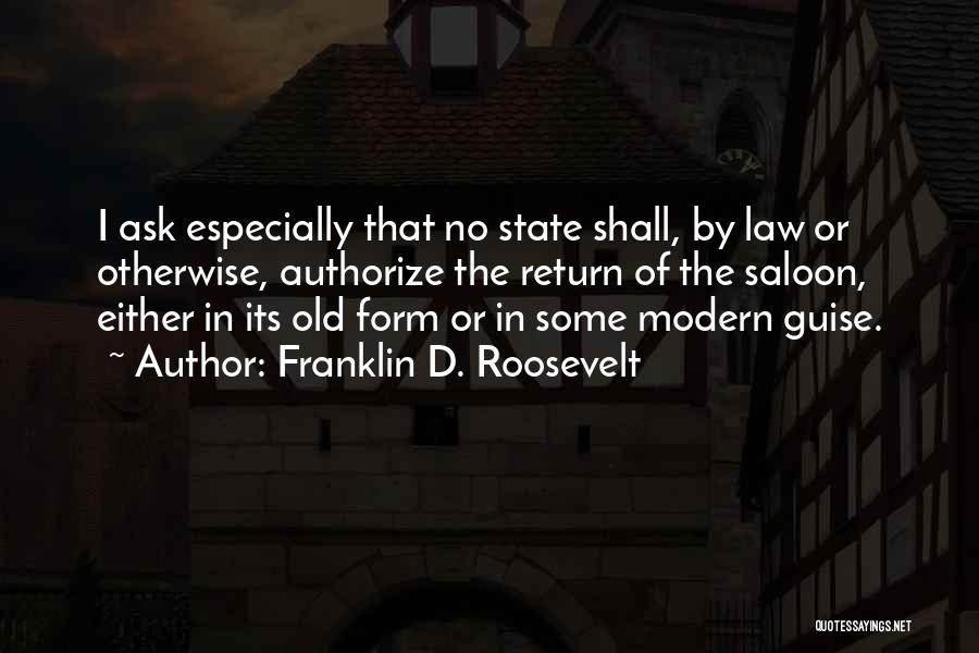 Saloon Quotes By Franklin D. Roosevelt