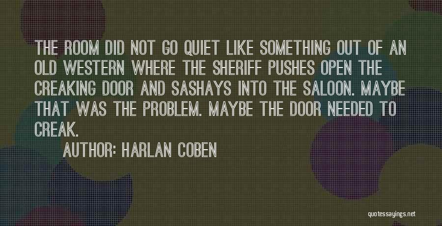 Saloon Quotes By Harlan Coben