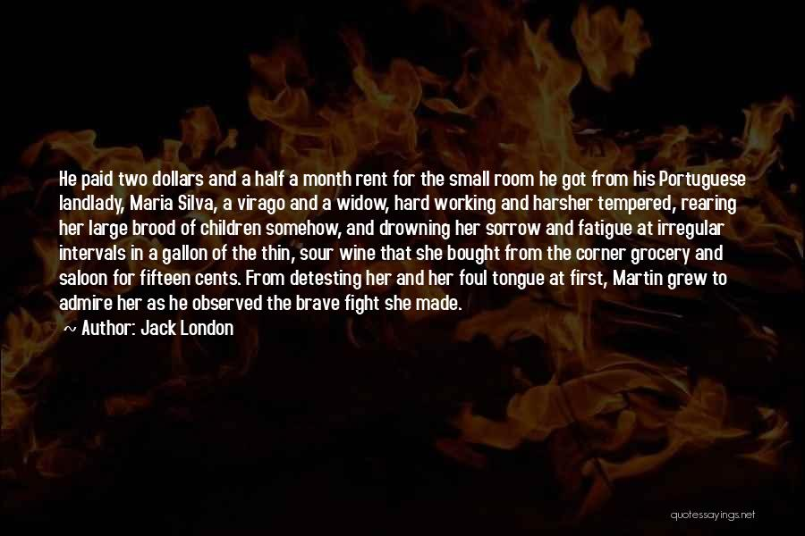 Saloon Quotes By Jack London