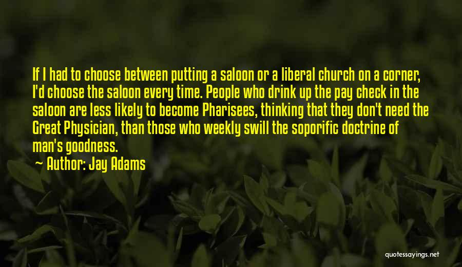 Saloon Quotes By Jay Adams
