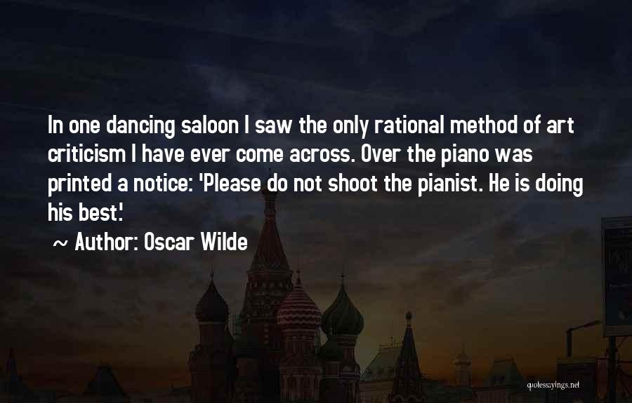 Saloon Quotes By Oscar Wilde