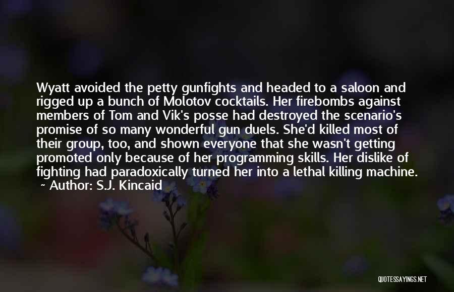 Saloon Quotes By S.J. Kincaid