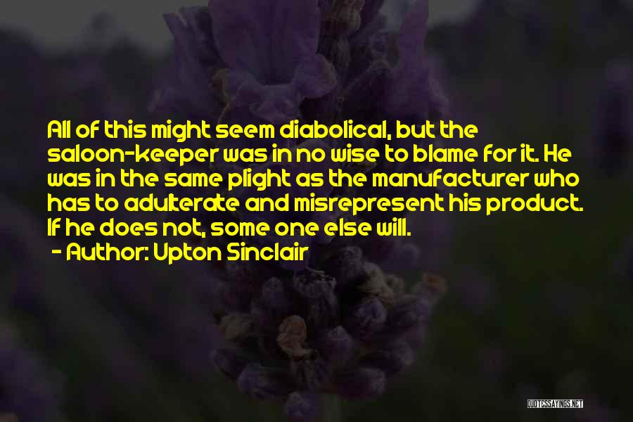 Saloon Quotes By Upton Sinclair