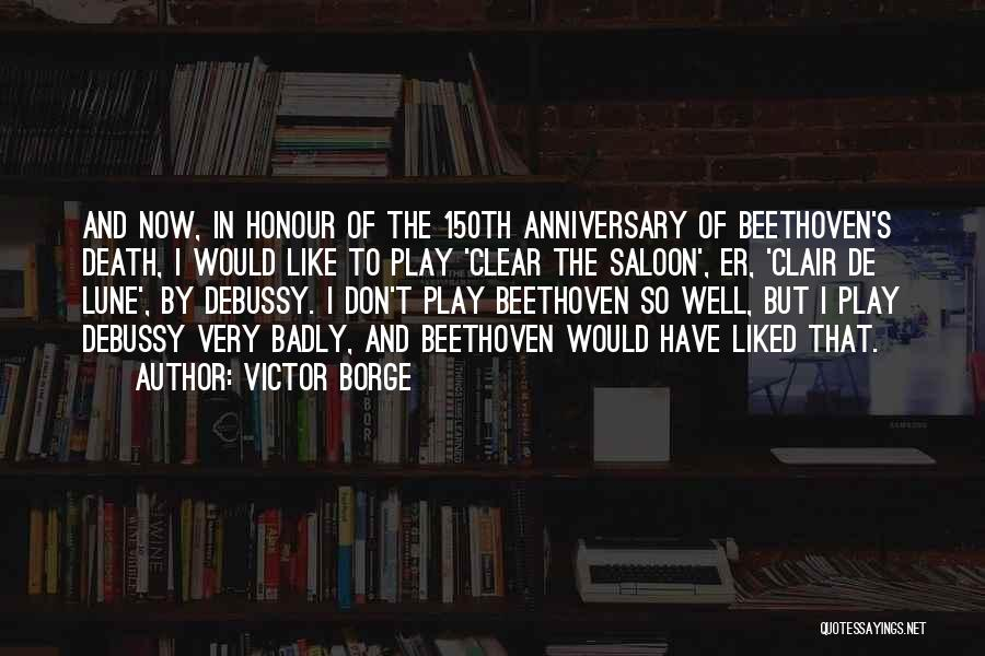 Saloon Quotes By Victor Borge