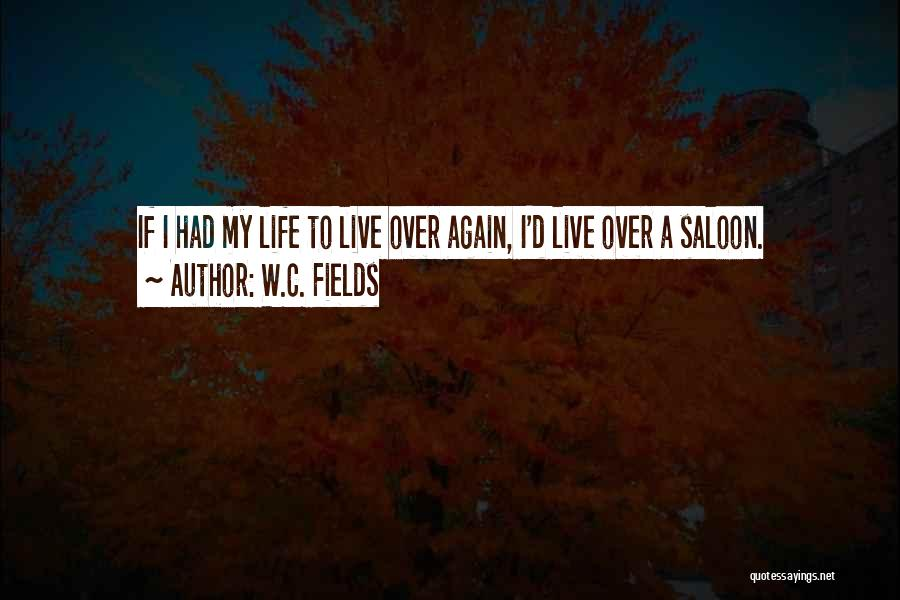 Saloon Quotes By W.C. Fields