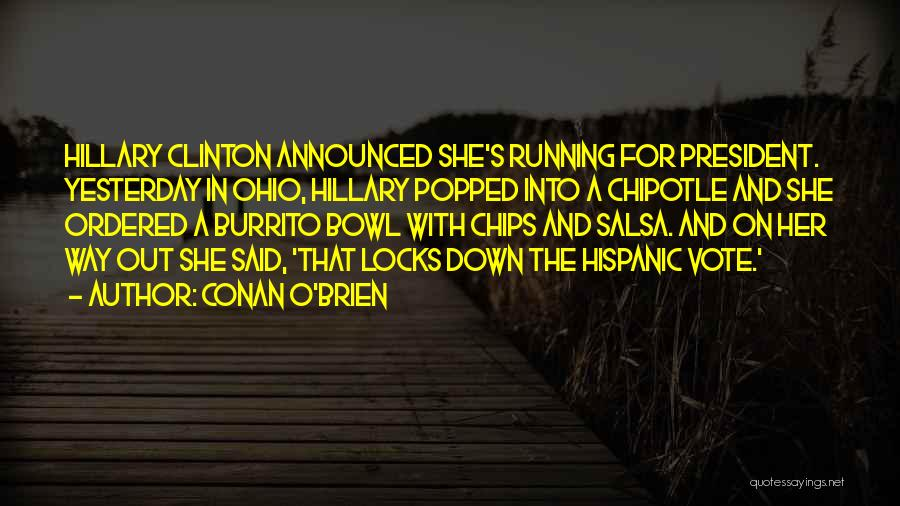 Salsa And Chips Quotes By Conan O'Brien