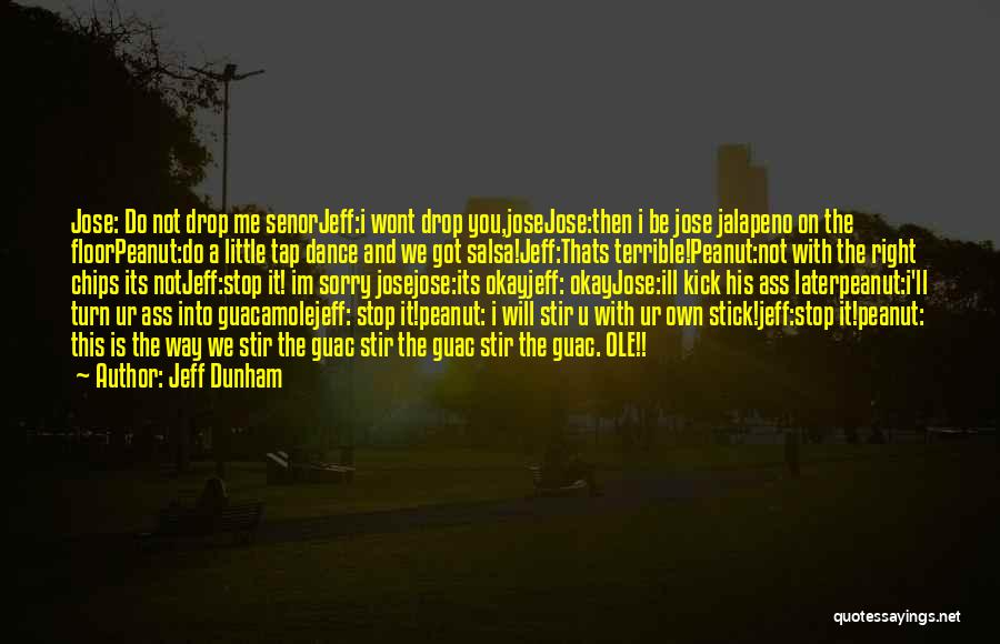 Salsa And Chips Quotes By Jeff Dunham