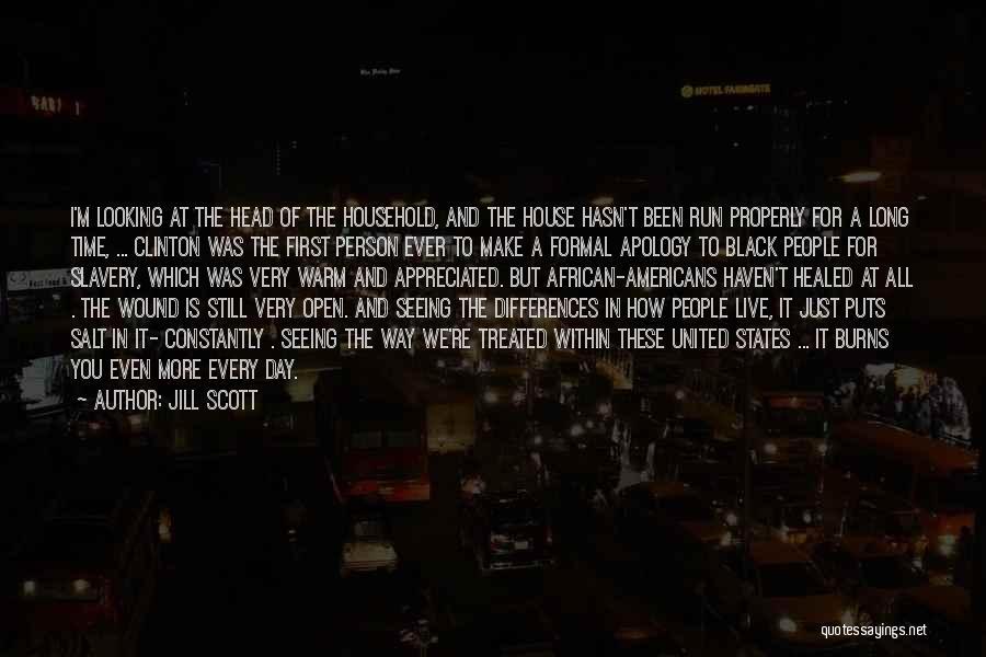 Salt On Wound Quotes By Jill Scott