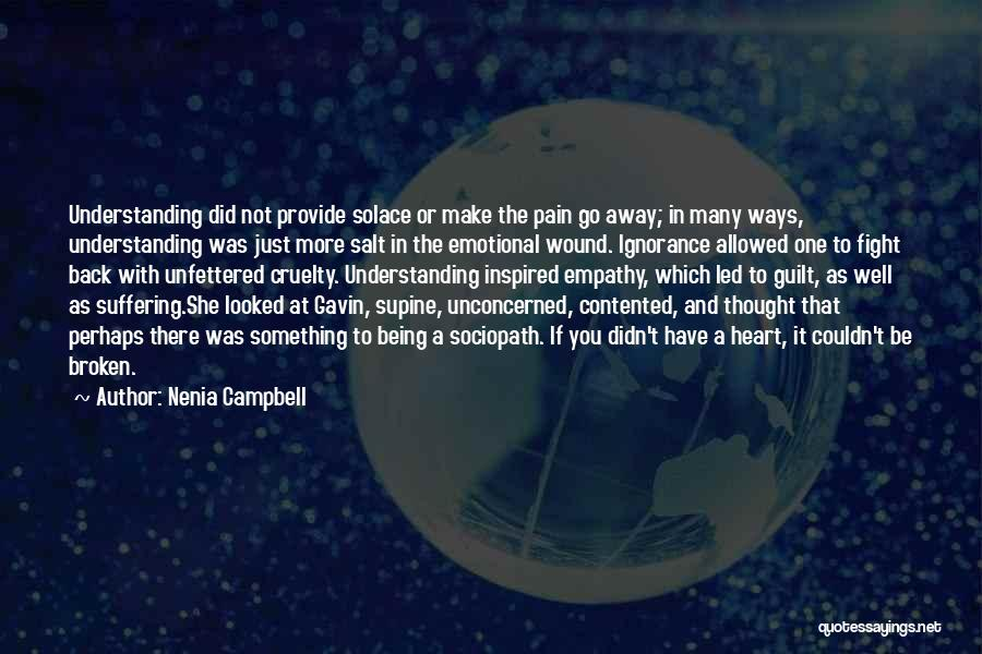 Salt On Wound Quotes By Nenia Campbell