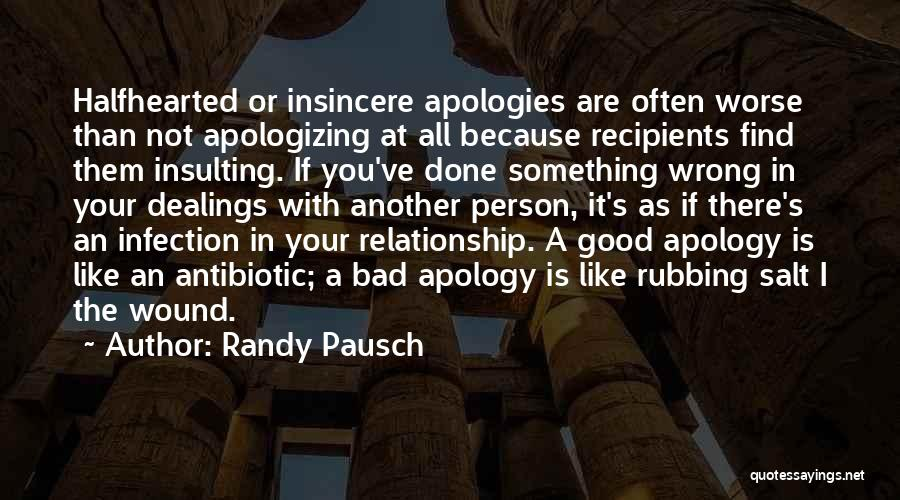 Salt On Wound Quotes By Randy Pausch