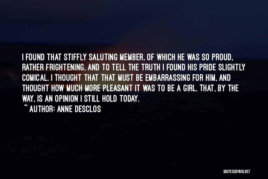 Saluting Quotes By Anne Desclos