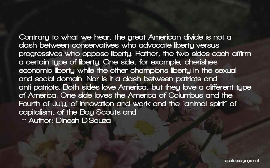 Saluting Quotes By Dinesh D'Souza