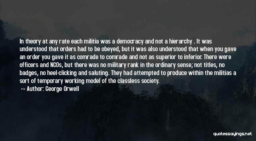 Saluting Quotes By George Orwell