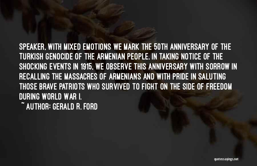 Saluting Quotes By Gerald R. Ford