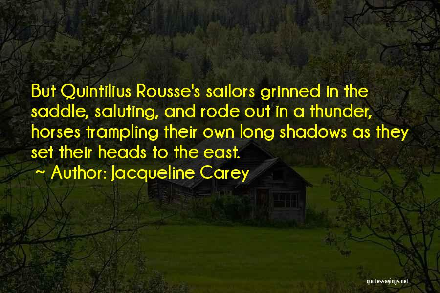 Saluting Quotes By Jacqueline Carey