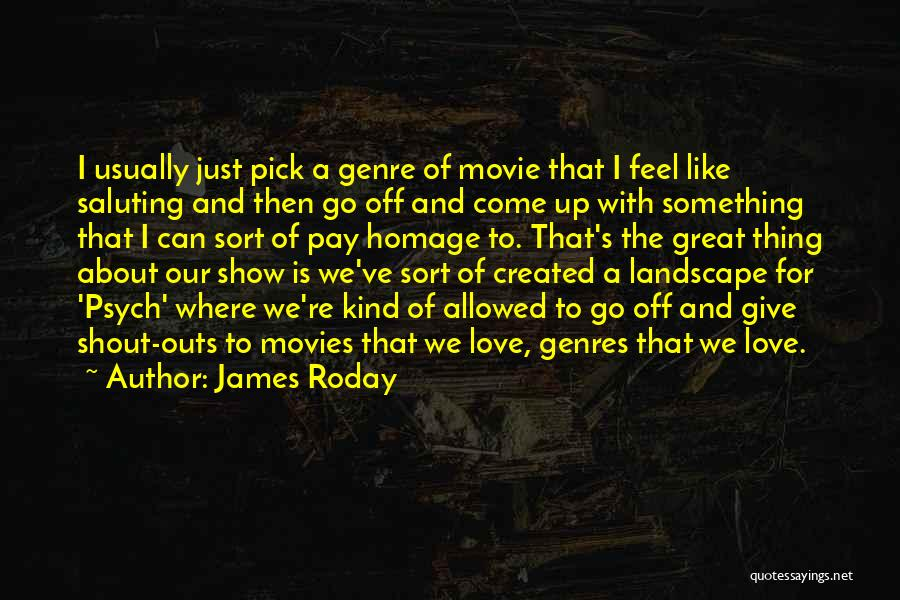 Saluting Quotes By James Roday