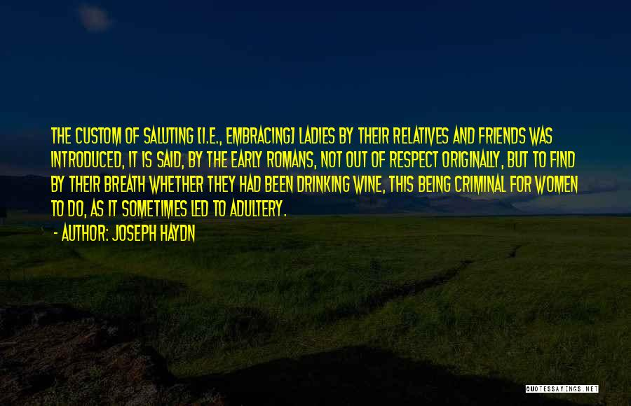 Saluting Quotes By Joseph Haydn