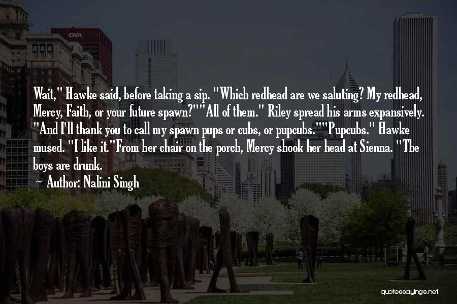 Saluting Quotes By Nalini Singh