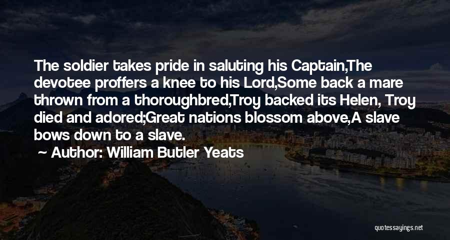 Saluting Quotes By William Butler Yeats