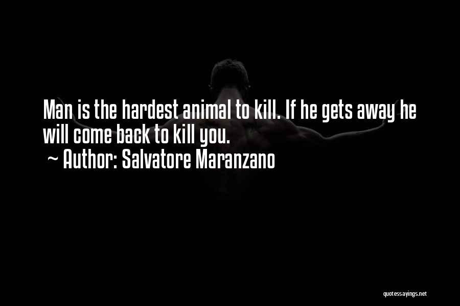 Salvatore Maranzano Quotes 1934375