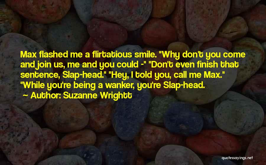 Sam And Max Quotes By Suzanne Wrightt