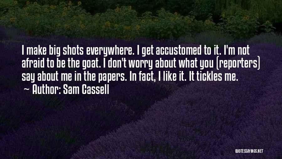 Sam Cassell Quotes 968182