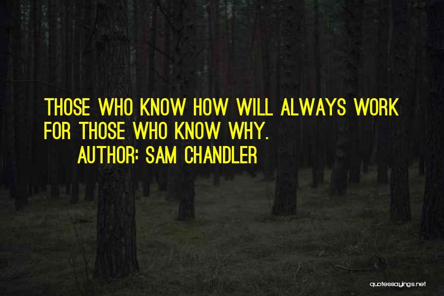 Sam Chandler Quotes 2156993