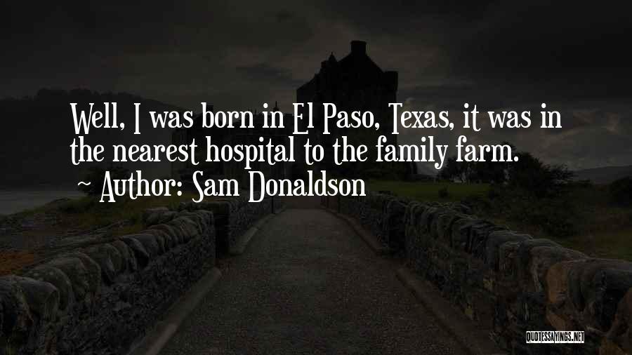 Sam Donaldson Quotes 1093560