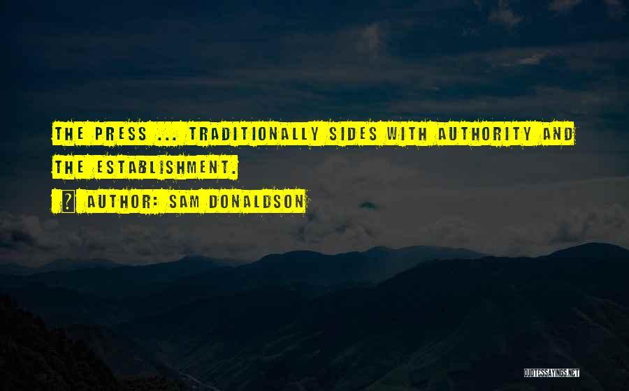 Sam Donaldson Quotes 1917119