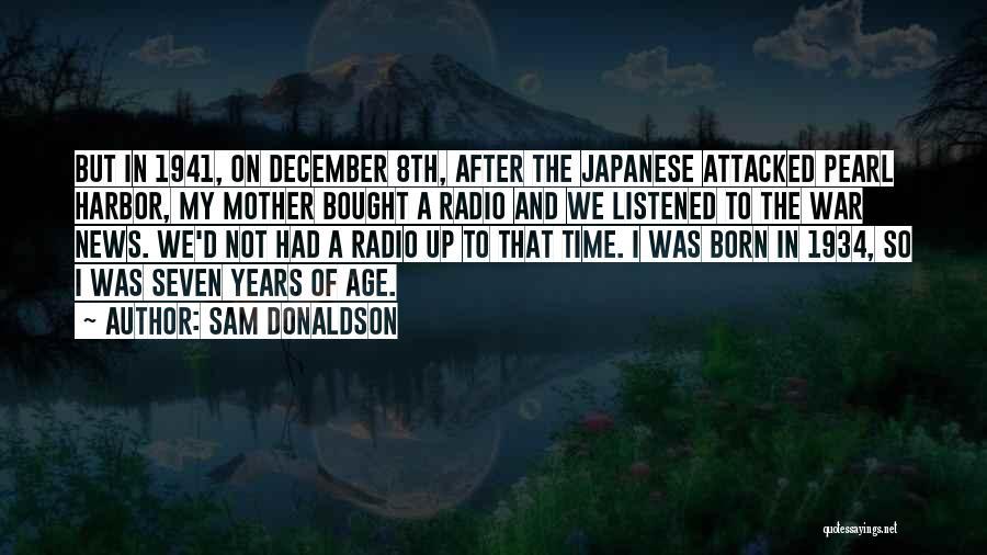 Sam Donaldson Quotes 2174286