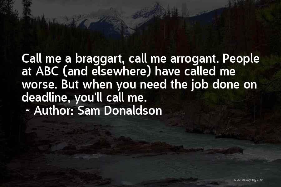 Sam Donaldson Quotes 659960