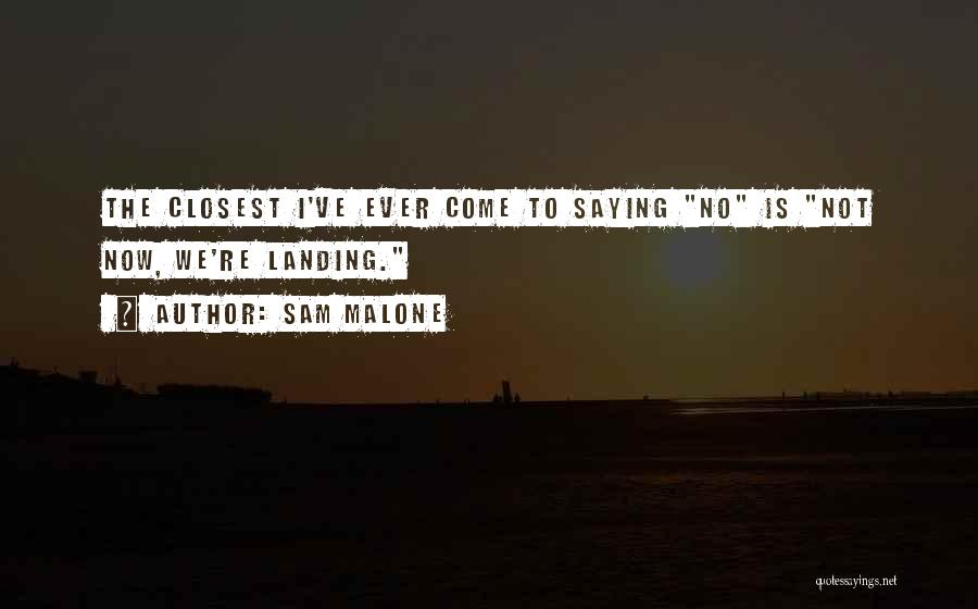 Sam Malone Quotes 879006