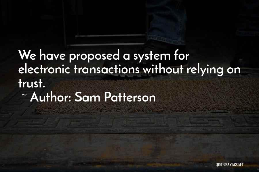 Sam Patterson Quotes 1093391
