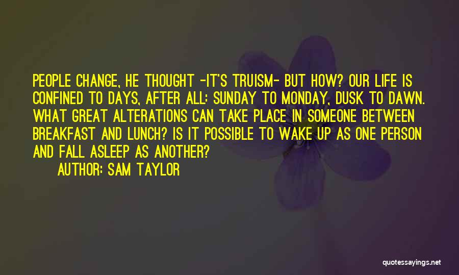 Sam Taylor Quotes 1845173