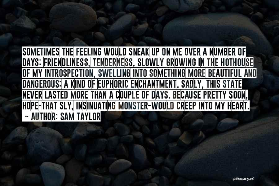 Sam Taylor Quotes 292184