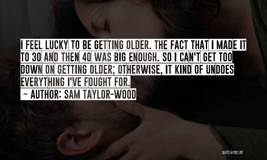 Sam Taylor-Wood Quotes 1036202