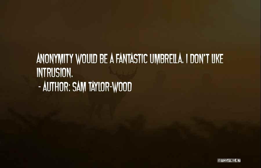 Sam Taylor-Wood Quotes 1324542